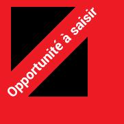 Opportunité à saisir
